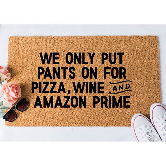 We Only Put Pants On Doormat Funny Doormat Doormat Humor