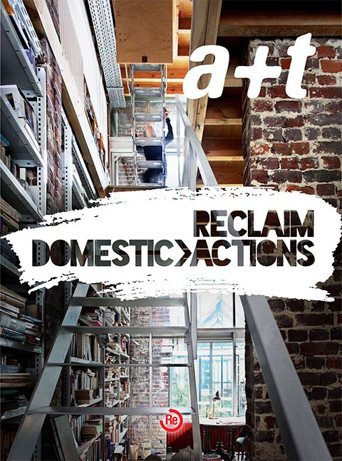 a+t no 41 (Reclaim series): Reclaim : domestic actions. Bibsys: http://ask.bibsys.no/ask/action/show?kid=biblio&cmd=reload&pid=134003071