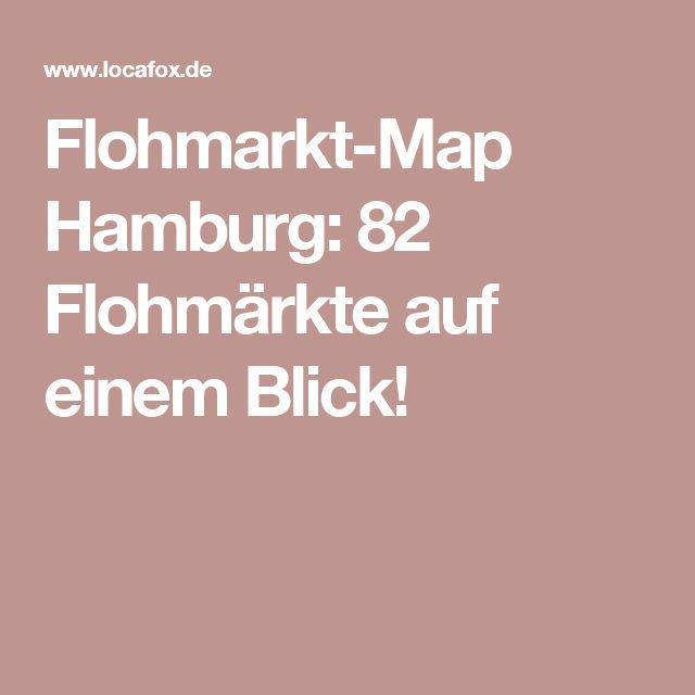 Flohmarkt-Map Hamburg: 82 Flohmärkte auf einem Blick!