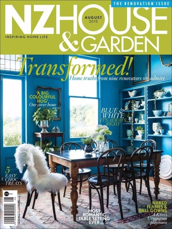 NZ HOUSE & GARDEN August 2015 Issue- Transformed! Home truths from nine renovators we admire| A Big Colourful Hug |5 Easy Choc. Treats | Most romantic Table Setting Ever | Naked Flames & Ball Gowns.  #NzHouseandGarden #HomeRenovators #ChocolateTreats #Flames #TableSetting