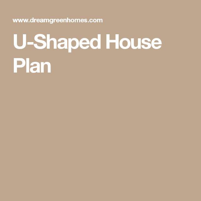 U-Shaped House Plan