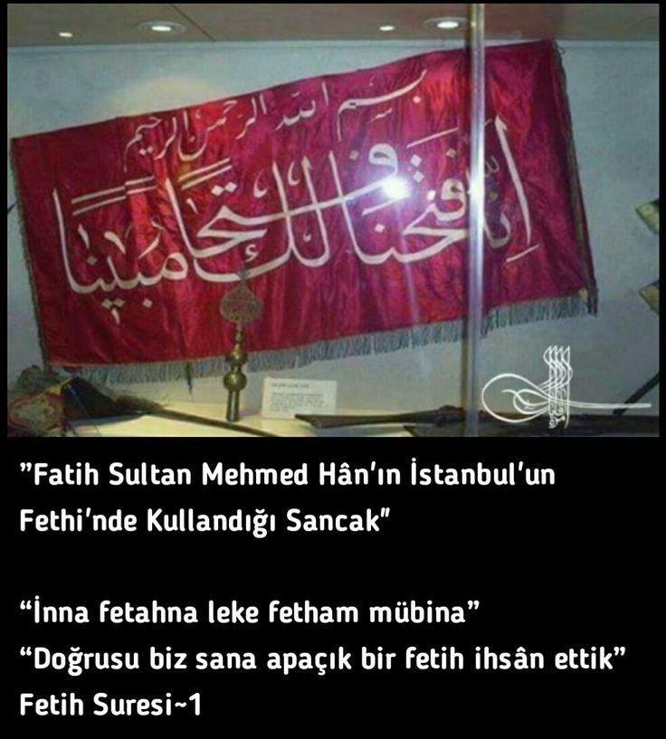 #FetihSuresi #Ayet #İstanbul #İstanbulunFethi #Sancak #OsmanlıDevleti #Tarih #Ecdad #Ata