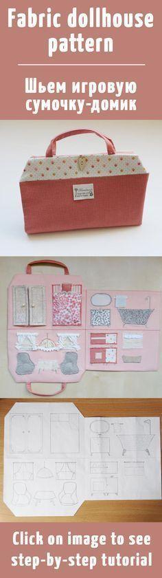 Мастер-класс: шьем игровую сумочку-домик для куклы / Fabric dollhouse pattern…