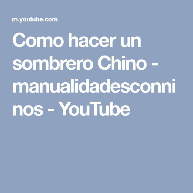 Como hacer un sombrero Chino - manualidadesconninos - YouTube