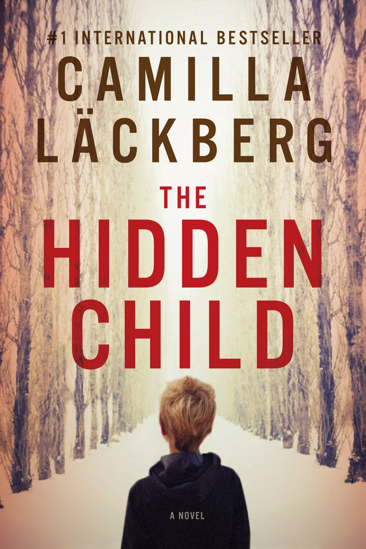 The Hidden Child €� The Latest From Swedish Crime Fiction Sensation Camilla  Lackberg €� Is Available