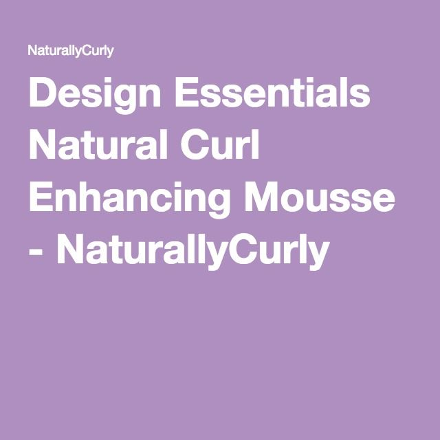 Design Essentials Natural Curl Enhancing Mousse - NaturallyCurly