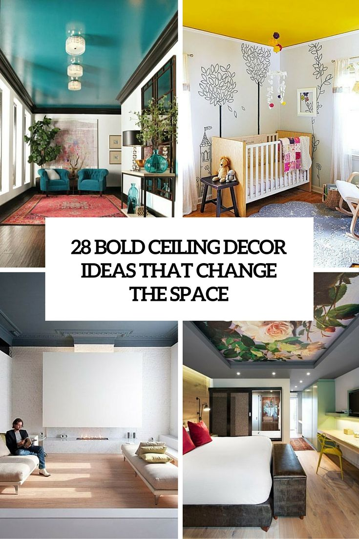 28 bold ceiling decor ideas that change the space diy for Teva deco change decor