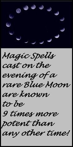 "CLICK FOR SPELL CASTING http://www.alizons-psychic-secrets.com/blue-moon-spell.html This is your ""Once in a Blue Moon!"" opportunity to have a Blue Moon Spell cast for any positive purpose by me, Alizon, an experienced English White Witch. Blue Moon Spells that work to attract wealth and abundance, prosperity and life changing success can have amazing results. Discover how a Blue Moon Spell cast on the next Blue Moon January 31 2018 can change your bad luck to good luck."