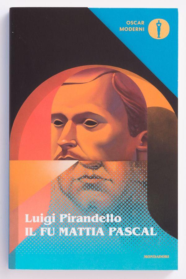 Il fu Mattia Pascal di Luigi Pirandello - Oscar Mondadori - Grafica Leftloft