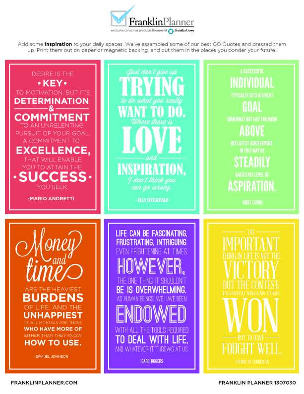 Add some #inspiration to your daily spaces.  We've assembled some of out best GO #Quotes and dressed them up.