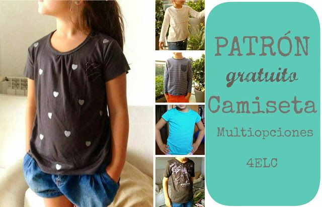 4 EN LA CARRETERA. Handmade: PATRÓN CAMISETA MULTIOPCIONES 4ELC - 4ELC MULTI TEE PATTERN