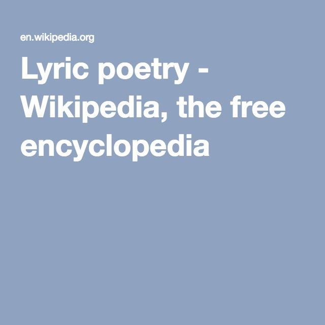 Lyric poetry - Wikipedia, the free encyclopedia