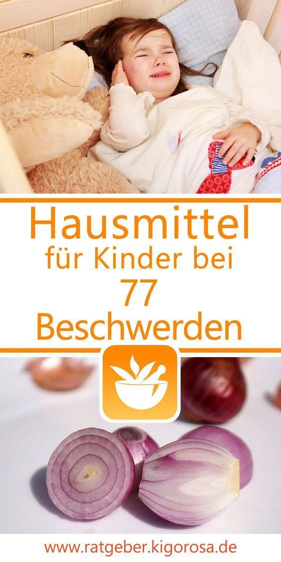 Hausmittel für Kinder gegen 77 Beschwerden Renate Haagen