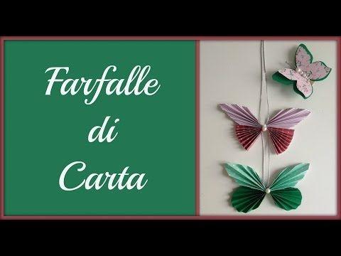 Farfalle di Carta / Paper Butterfly #2 (Creatività) Arte per Te - YouTube