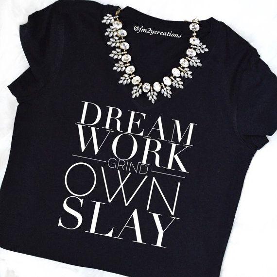 I GRIND til I OWN IT// I Slay Tshirt // by LetsPartyCreations