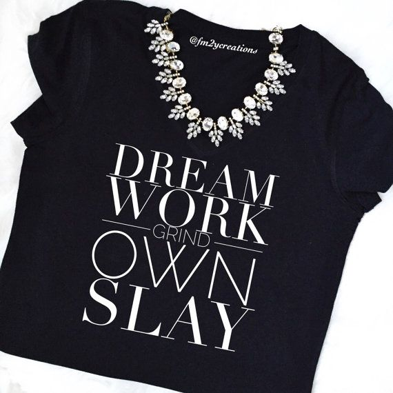 I GRIND and OWN IT shirt// I Slay Tshirt // Beyonce Shirt // Formation Shirt by LetsPartyCreations