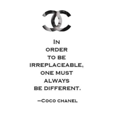 #CC CocoChanel Love this ClassicQuote <3 Irresistible Irriplacable be Yourself | be