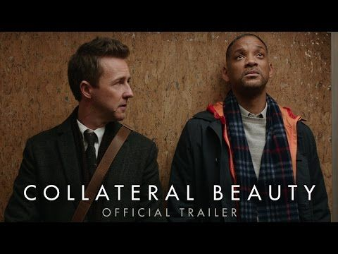 Collateral Beauty  (December 2016) Official Trailer 1 [HD] Will Smith, Edward Norton, Keira Knightley, Michael Peña, Naomi Harris, Jacob Latimore, with Kate Winslet and Helen Mirren  | Warner Bros Pictures