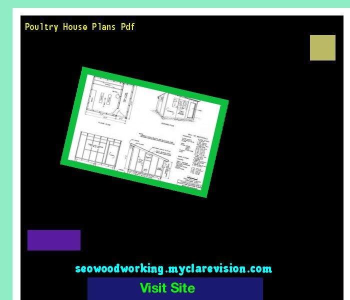 Poultry House Plans Pdf 153143 - Woodworking Plans and Projects!