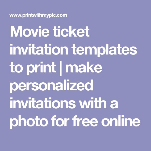 movie ticket invitation templates to print