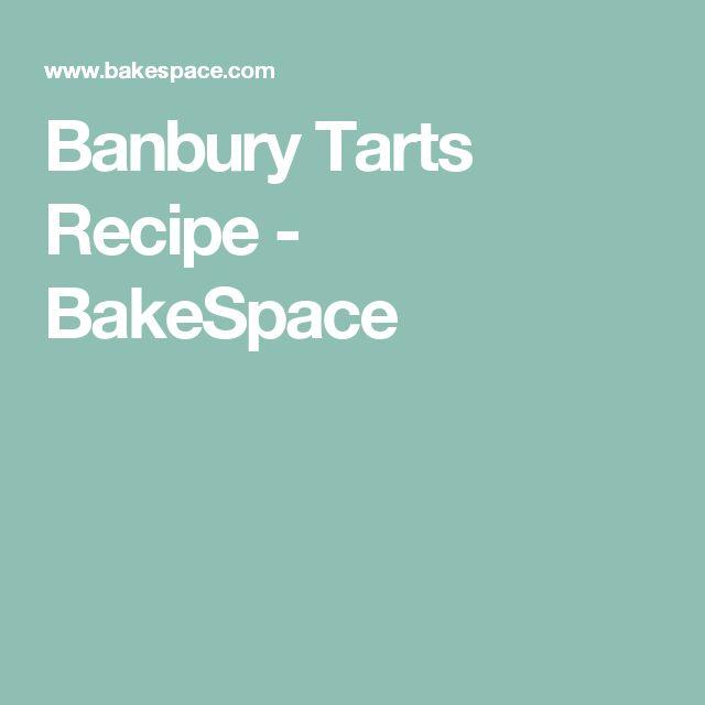 Banbury Tarts Recipe - BakeSpace