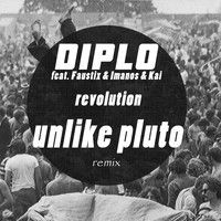 Diplo - Revolution (Unlike Pluto Remix) by Unlike Pluto on SoundCloud