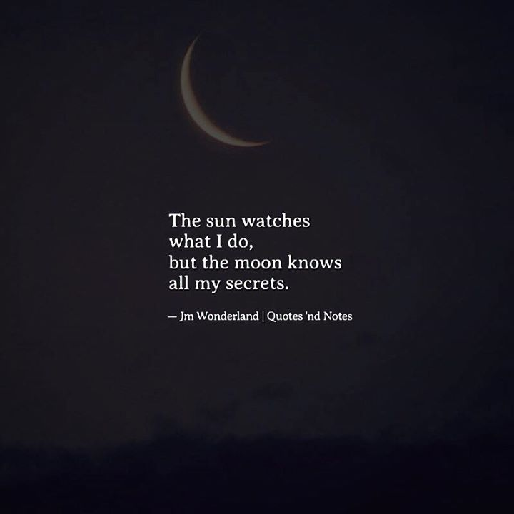 The sun watches what I do but the moon knows all my secrets. Jm Wonderland via (http://ift.tt/2mlrIrc)