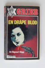 """""""En dråpe blod"""" av Sigvart Sigg"""