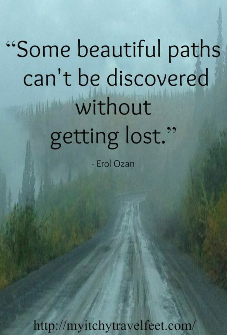 Going Down The Wrong Path Quotes: Some Beautiful Paths Can't Be Discovered Without Getting