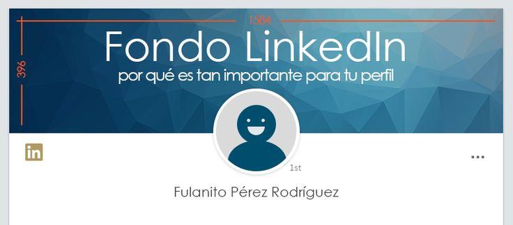 LinkedIn es tu imagen profesional en Internet. Seguro que has cuidado mucho tu experiencia, el extracto... Pero ¿y el fondo LinkedIn? ¿Lo has personalizado?