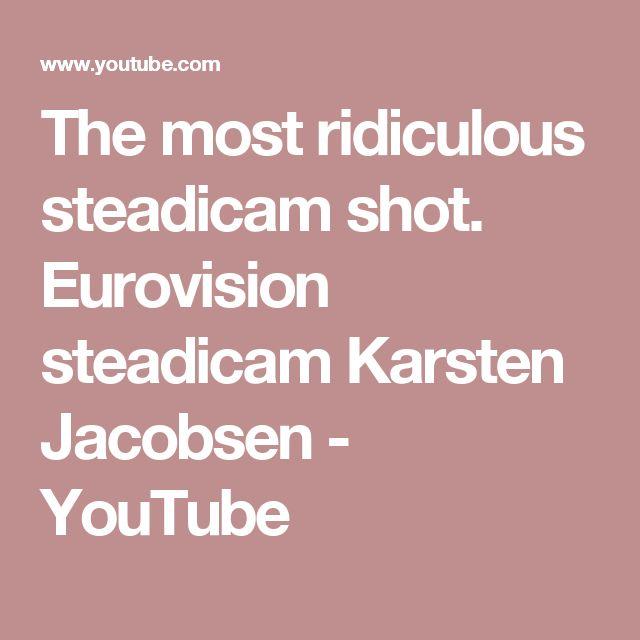 The most ridiculous steadicam shot. Eurovision steadicam Karsten Jacobsen - YouTube