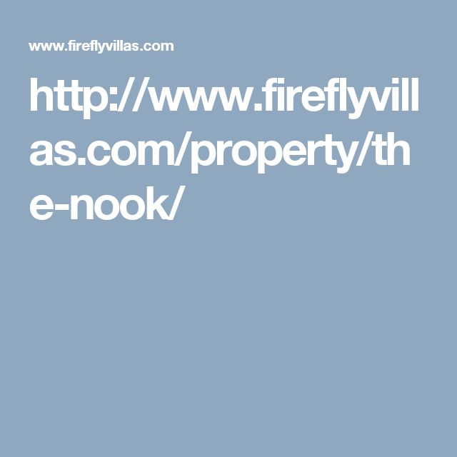 http://www.fireflyvillas.com/property/the-nook/