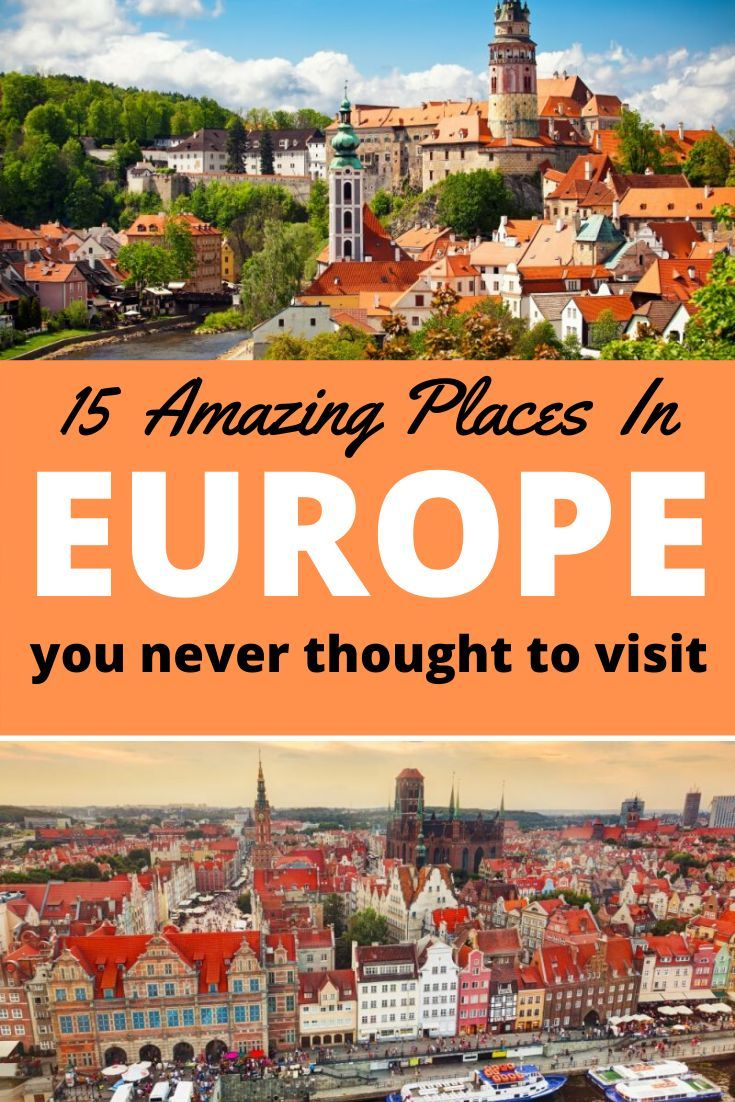 15 Underrated Destinations In Europe To Add To Your Bucket List In 2020 Underrated Destinations Europe Travel Europe Travel Tips