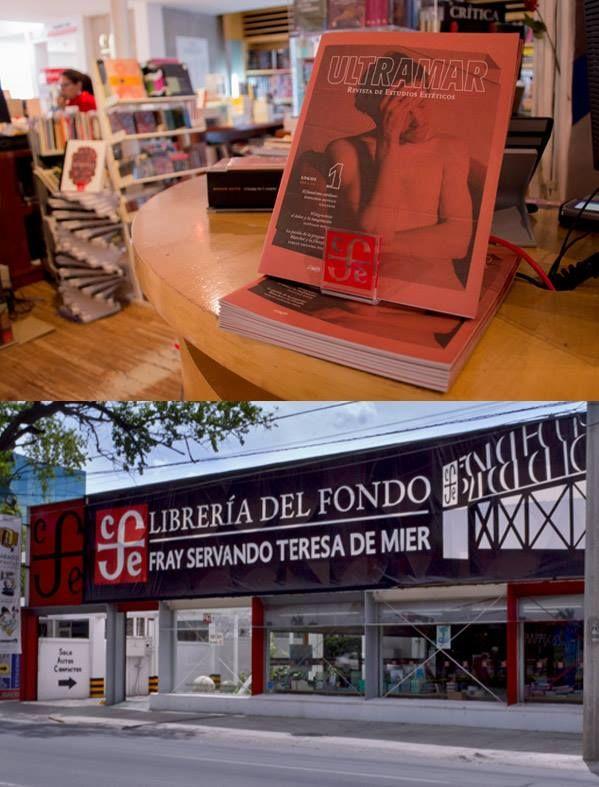 Librería Fray Servando Teresa de Mier Fondo de Cultura Económica Monterrey, México.