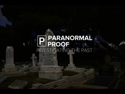 Paranormal Proof - S01E01 - The Mitcham Cemetery (Pilot Episode)