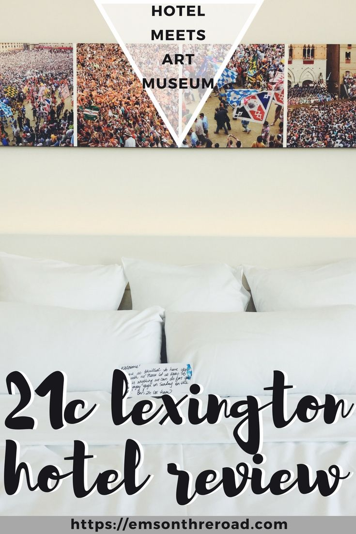 21c Lexington is the chicest hotel and art museum in Lexington, Kentucky.