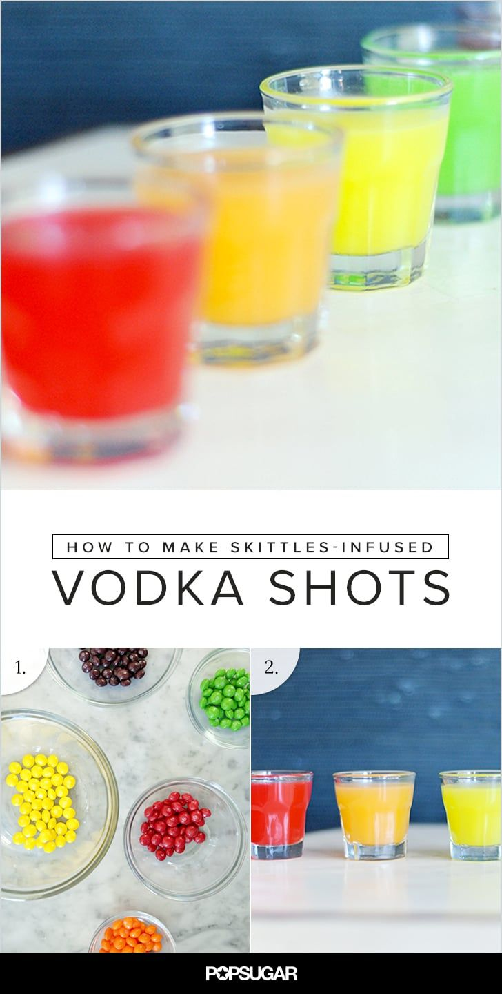 Pin for Later: How to Make Skittles-Infused Vodka Shots