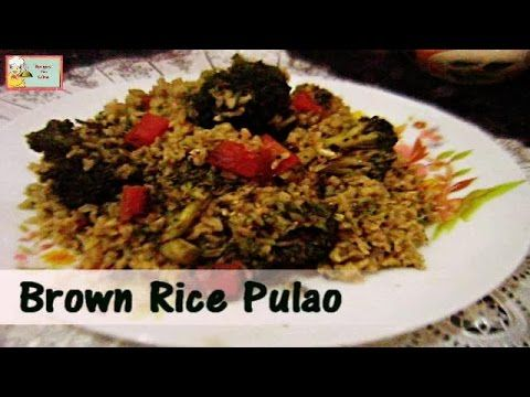 Green Brown Rice Pulao Brown rice - we all know by now that its considered to be ideal for weight loss because its low in carbohydrate thus can be openly taken by those who are on diet and if we add lots of veggies in it flavored with mild spices,then I bet nothing can be more appetizing than a bowl of this recipe.Lots of people get really confused on how to cook Brown rice? here we have tried to explained how much water and time you need to give the Brown rice to make it perfectly healthy.