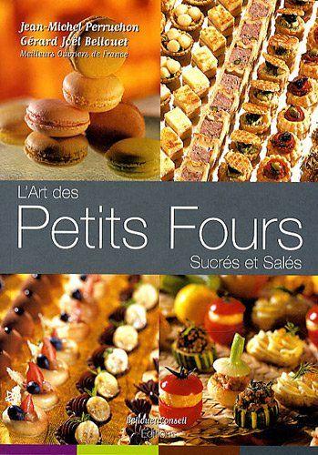 L'art des Petits Fours Sucres et Sales by Jean-Michel Per... https://www.amazon.com/dp/2918223018/ref=cm_sw_r_pi_dp_EjuDxbM4EAPP9