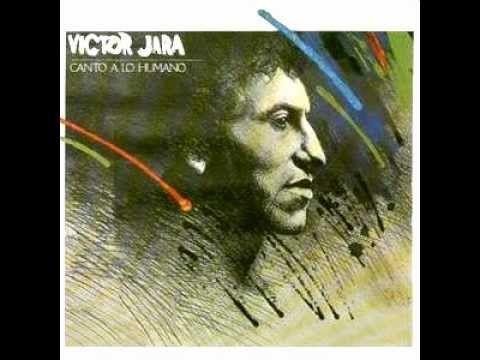 Victor Jara - Canto a lo Humano / El Verso es una Paloma (Full Album)