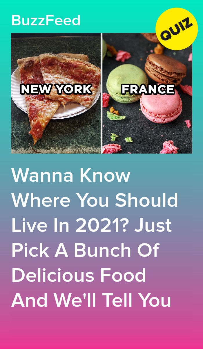 The Food You Choose Will Determine Where You Should Live In 2021 In 2020 Food Quiz Food Personality Quizzes Buzzfeed