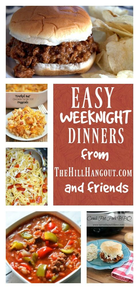 Easy Weeknight Dinners from TheHillHangout.com