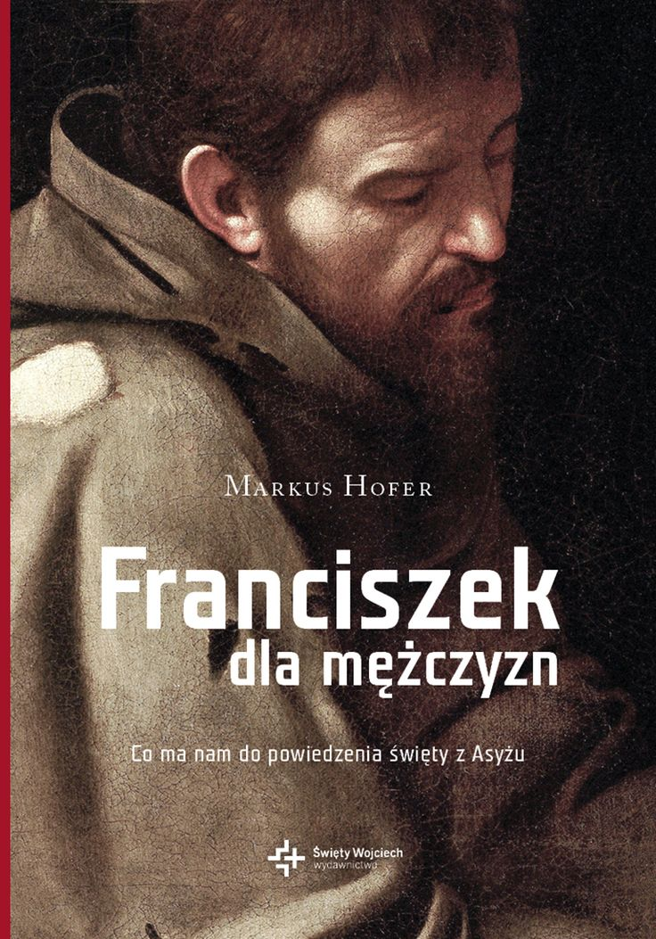 Franciszek dla mężczyzn - Markus Hofer