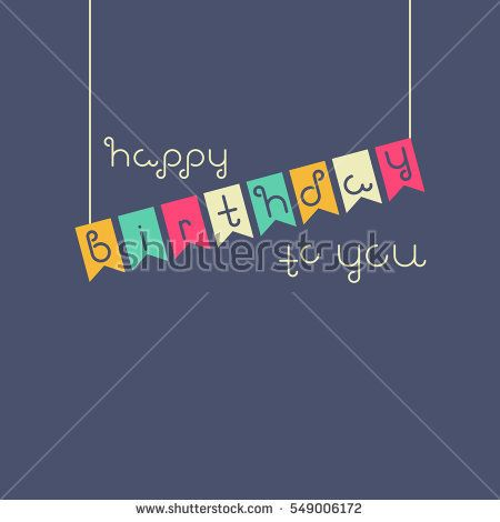 Vector linear hipster font Happy birthday greeting card. Vector lettering quote and custom typography for your designs: t-shirts, bags, posters, invitations, cards, etc.