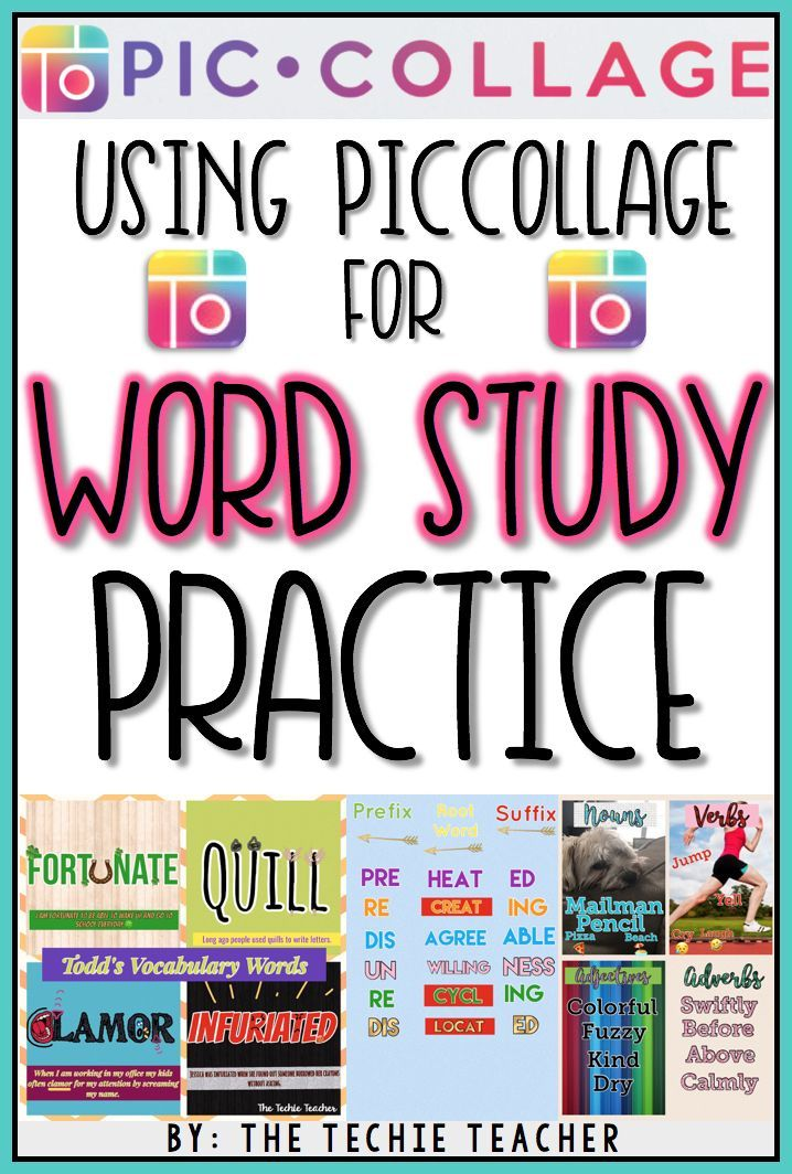 Ideas for using the app, PicCollage, for Word Study activities in the classroom