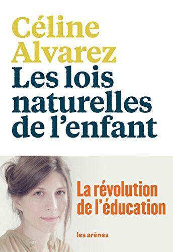 The natural laws of the child – Céline Alvarez