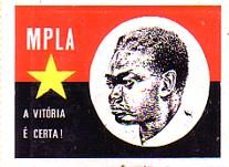 MPLA - The Marxist Party for the Liberation of Angola, led by Neto, fought with Cuban and a small handful of Soviet soldiers during the Angolan Civil War.