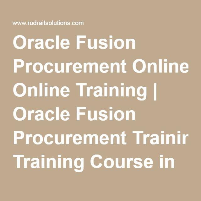 Oracle Fusion Procurement Online Training | Oracle Fusion Procurement Training Course in Hyderabad, Pune, Chennai, Mumbai,…