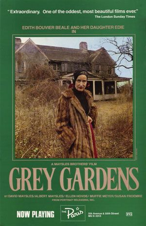 grey gardens. Great movie about the Bouviers and Jackie Kennedy.