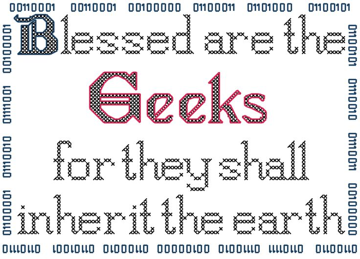 Blessed are the Geeks Cross Stitch Pattern by ~rhaben on deviantART